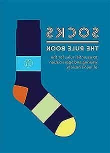 Socks: The Rule Book: 10 essential rules for the we...   Buc